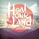 Planetshakers Heal Our Land
