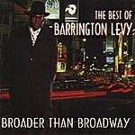Barrington Levy Broader Than Broadway