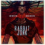 Rabbit Junk Boy With The Sun In His Eyes - Single