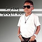 J Star Rock It Out