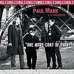 Paul Mark & The Van Dorens One More Coat Of Paint