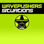 Wavepushers Situations