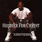 Righteous Soldier For Christ