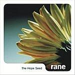 Rane The Hope Seed