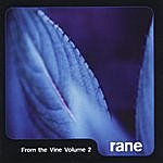 Rane From The Vine, Vol. 2