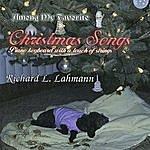 Richard L. Lahmann Among My Favorite Christmas Songs