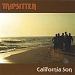 Tripsitter California Son