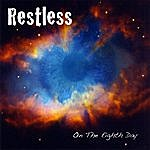 Restless On The Eighth Day