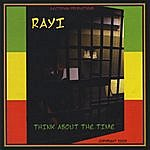 Ray I Think About The Time