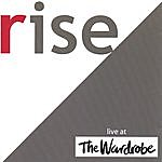 Rise Live At The Wardrobe