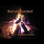 Skull & Bone Band The Devil Smells Like Bourbon