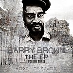 Barry Brown The Ep Vol 3