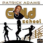 Patrick Adams Gold School