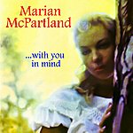 Marian McPartland …with You In Mind