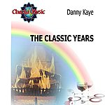 Danny Kaye The Classic Years