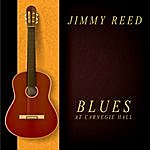 Jimmy Reed Blues At Carnegie Hall
