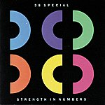 38 Special Strength In Numbers