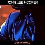 John Lee Hooker Dusty Road