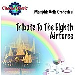 The Memphis Belle Orchestra Tribute To The Eighth Airforce