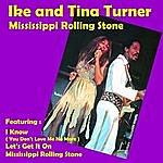 Ike & Tina Turner Mississippi Rolling Stone