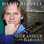 David Russell The Grandeur Of The Baroque