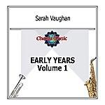 Sarah Vaughan Early Years Vol. 1
