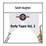 Sarah Vaughan Early Years Vol. 2