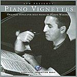 Harry Warren Apm Presents Piano Vignettes