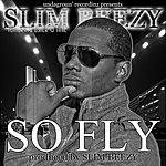 Slim Beezy So Fly (Feat. Usher & Tinie)