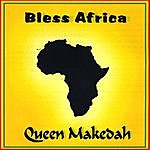 Queen Makedah Bless Africa
