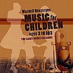 The Wardell Quezergue Orchestra Music For Children Ages 3 To 103