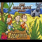 The Brian Waite Band The Land That Rock Forgot
