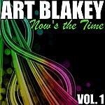 Art Blakey Art Blakey Vol. 1: Now's The Time