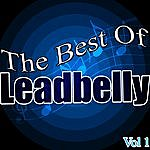 Leadbelly The Best Of: Vol. 1