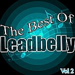 Leadbelly The Best Of: Vol. 2