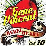 Gene Vincent Rebel Heart Vol. 10
