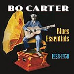 Bo Carter Blues Essentials (1928-1950)