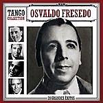 Osvaldo Fresedo Tango Collection