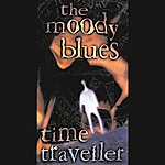 The Moody Blues Time Traveller