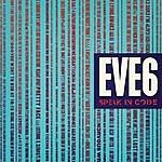 Eve 6 Speak In Code