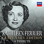 Kathleen Ferrier Centenary Edition - A Tribute