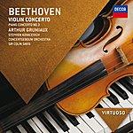 Arthur Grumiaux Beethoven: Violin Concerto; Piano Concerto No.3