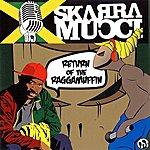Skarra Mucci Return Of The Raggamuffin