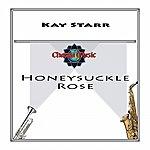 Kay Starr Honeysuckle Rose