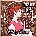 Shirley Collins False True Lovers
