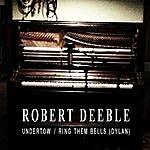 Robert Deeble Undertow - Single