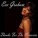 Eve Graham Thanks For The Memories