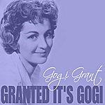 Gogi Grant Granted It's Gogi