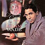 Adam Wade Adam And Evening
