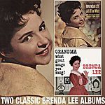 Brenda Lee All The Way / Grandma What Great Songs You Sang!